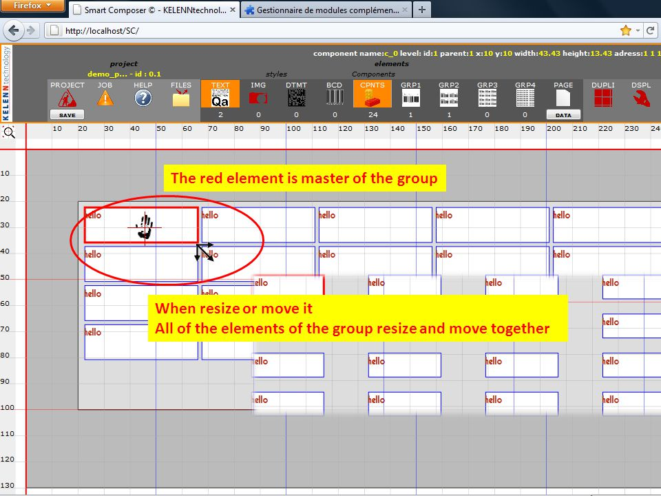 The red element is master of the group When resize or move it All of the elements of the group resize and move together