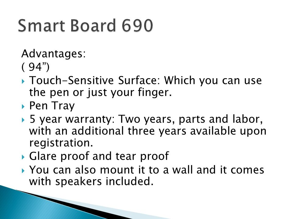 Advantages: ( 94 )  Touch-Sensitive Surface: Which you can use the pen or just your finger.