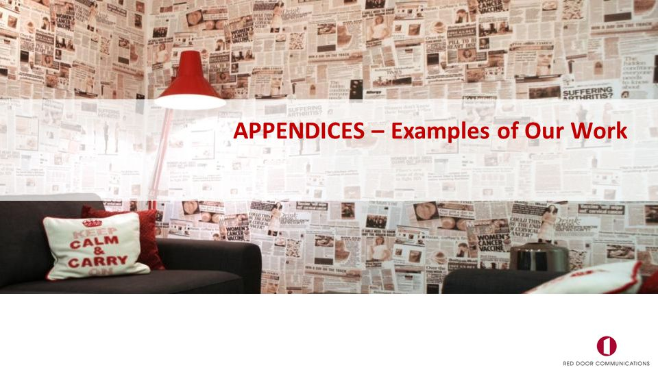 APPENDICES – Examples of Our Work