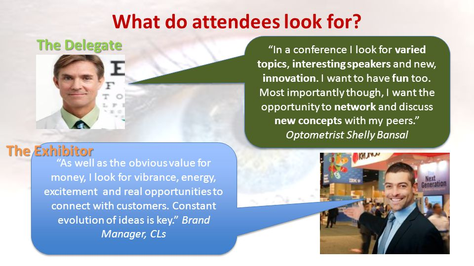 What do attendees look for.