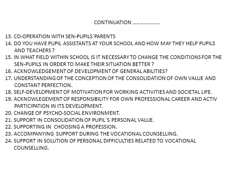 CONTINUATION ……………….. 13. CO-OPERATION WITH SEN-PUPILS´PARENTS 14.