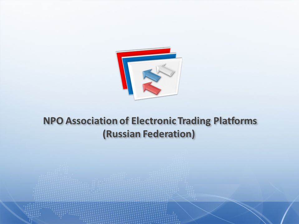 NPO Association of Electronic Trading Platforms (Russian Federation)