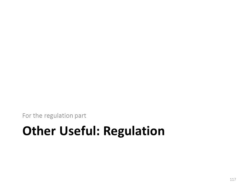 Other Useful: Regulation For the regulation part 117