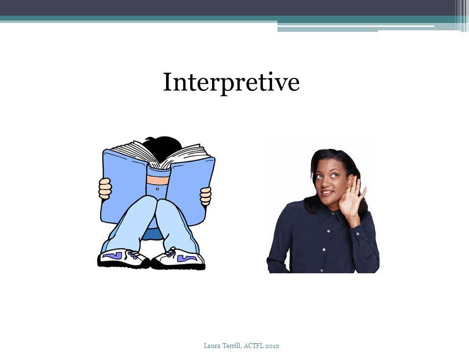 Interpretive Laura Terrill, ACTFL 2012