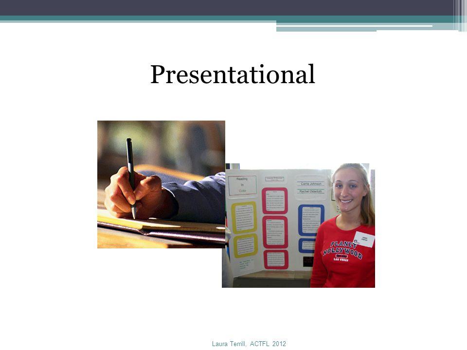 Presentational Laura Terrill, ACTFL 2012