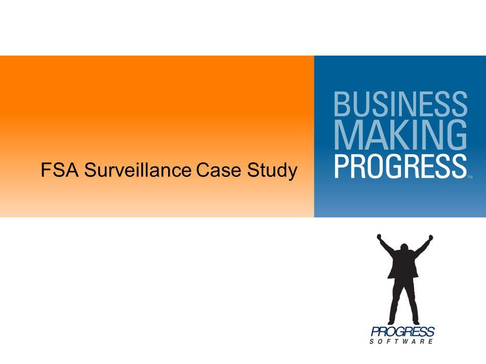 FSA Surveillance Case Study