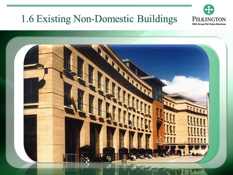 1.6 Existing Non-Domestic Buildings