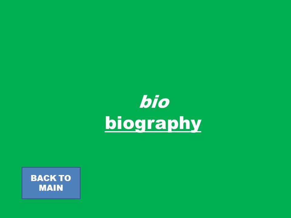 bio biography BACK TO MAIN