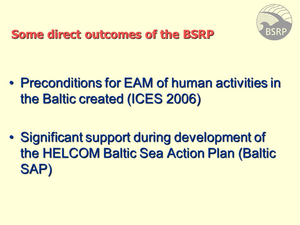 BSRP Collection of Reports and Presentations available on CD and at http://www.ices.dk/projects/balticsea.asp