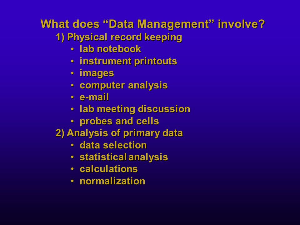 What does Data Management involve.
