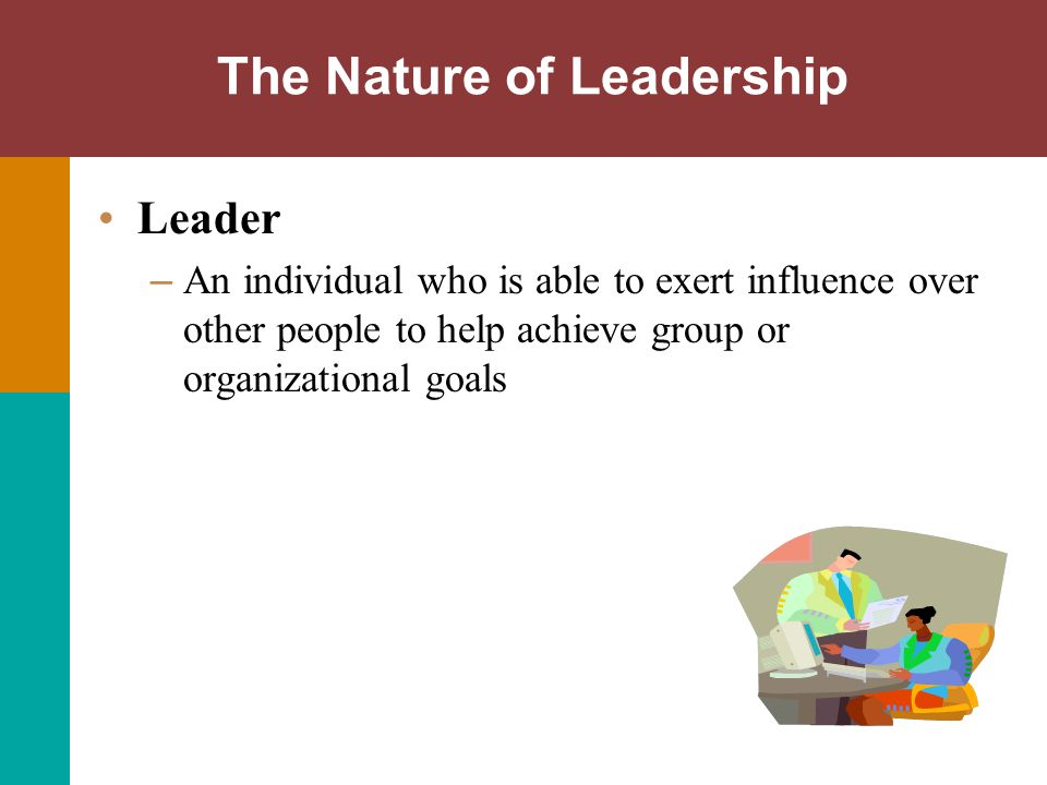 Motivating with Path-Goal Path-Goal identifies four leadership behaviors: – Directive behaviors: set goals, assign tasks, show how to do things.