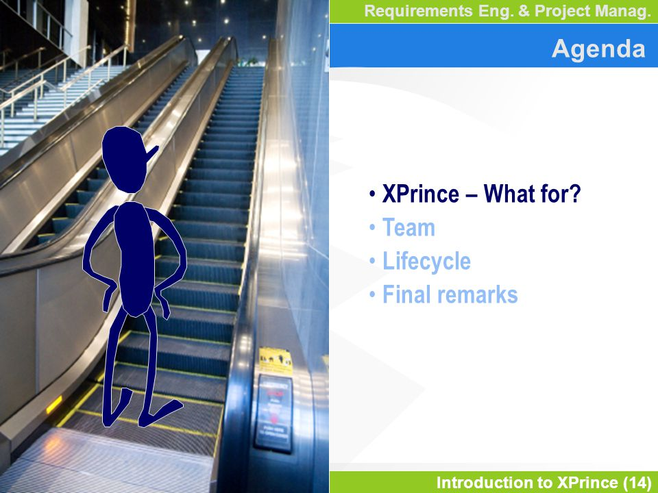 Introduction to XPrince (14) Requirements Eng. & Project Manag.