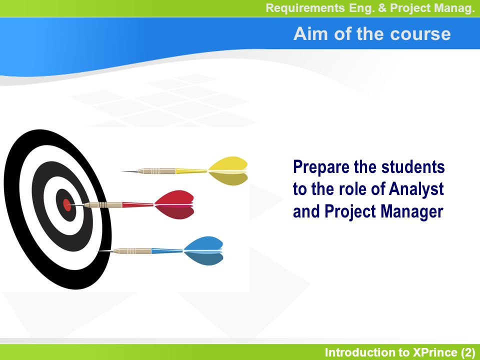 Introduction to XPrince (3) Requirements Eng.& Project Manag.