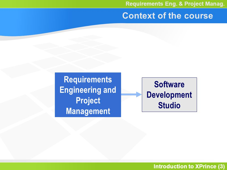 Introduction to XPrince (34) Requirements Eng.& Project Manag.