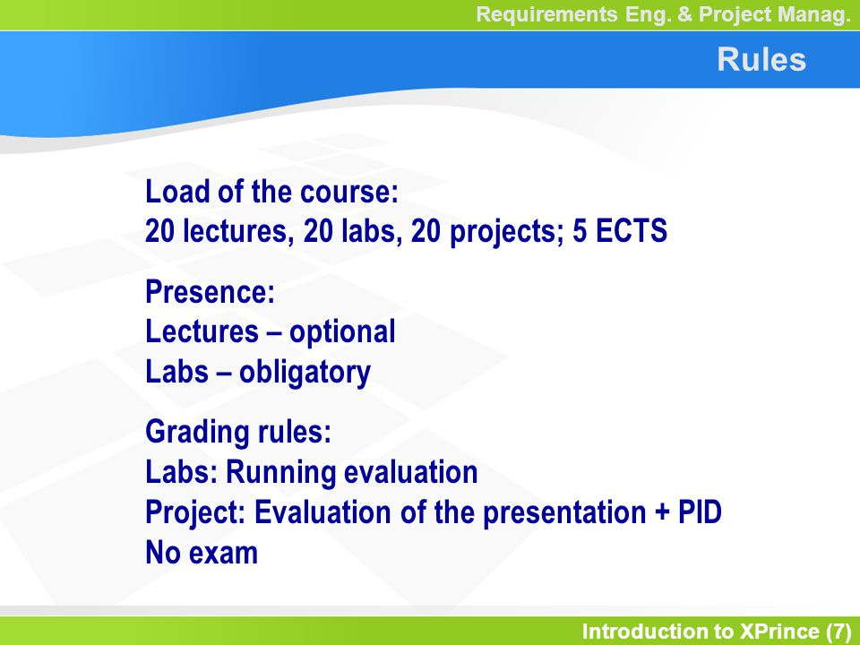 Introduction to XPrince (7) Requirements Eng. & Project Manag.