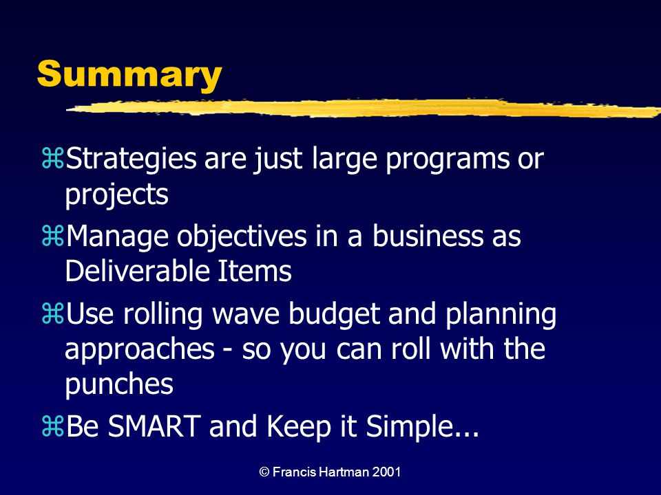SMART Management  Matrix Phase or State* Focus What we do (& use) Trust** Span of Control Sustainability Share Value (V S ) Change State (Growth) V s