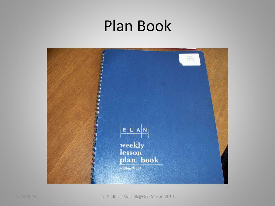 Plan Book 1/15/2015N. Gadbois Startalk@Geo Mason 2010