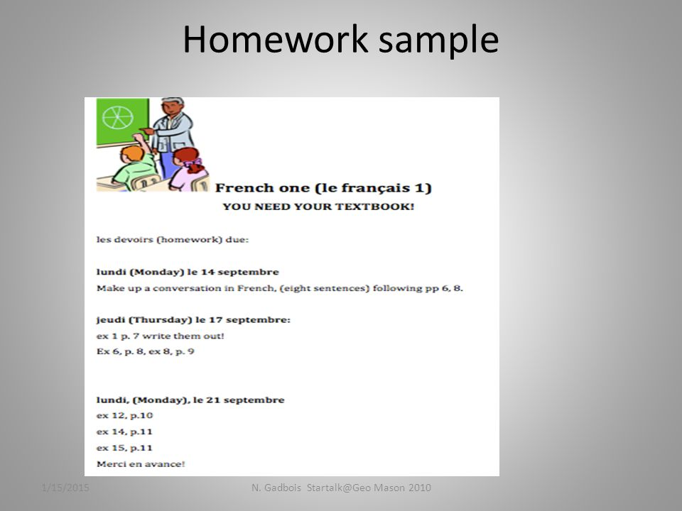 Homework sample 1/15/2015N. Gadbois Startalk@Geo Mason 2010