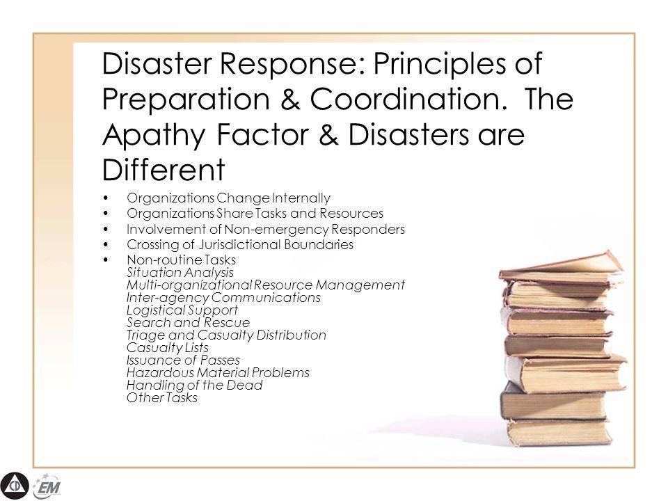 Disaster Response: Principles of Preparation & Coordination.