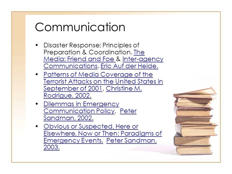 Communication Disaster Response: Principles of Preparation & Coordination.