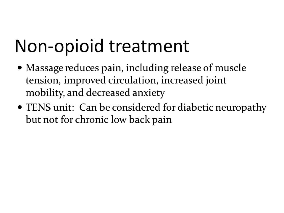 Non-drug treatment Education: basic knowledge about pain (diagnosis, treatment, complications, and prognosis), other available treatment options, and information about over-the- counter medications and self-help strategies.