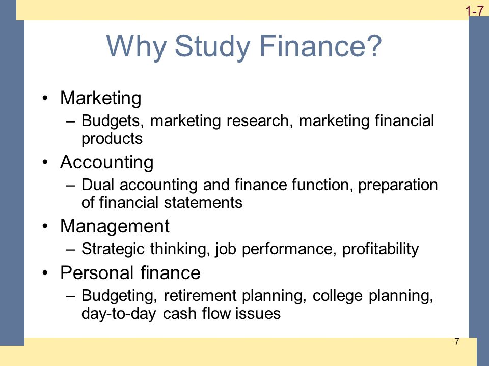 1-8 8 Business Finance Some important questions that are answered using finance –What long-term investments should the firm take on.