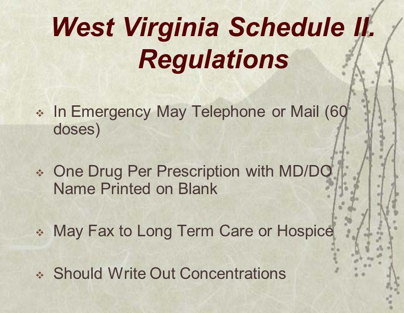 West Virginia Schedule II.