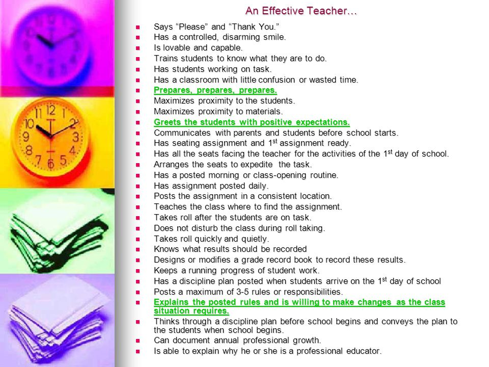"An Effective Teacher… Says ""Please"" and ""Thank You."" Says ""Please"" and ""Thank You."" Has a controlled, disarming smile. Has a controlled, disarming smi"