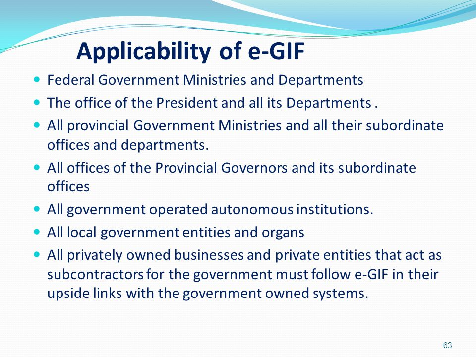 Federal Government Ministries and Departments The office of the President and all its Departments. All provincial Government Ministries and all their