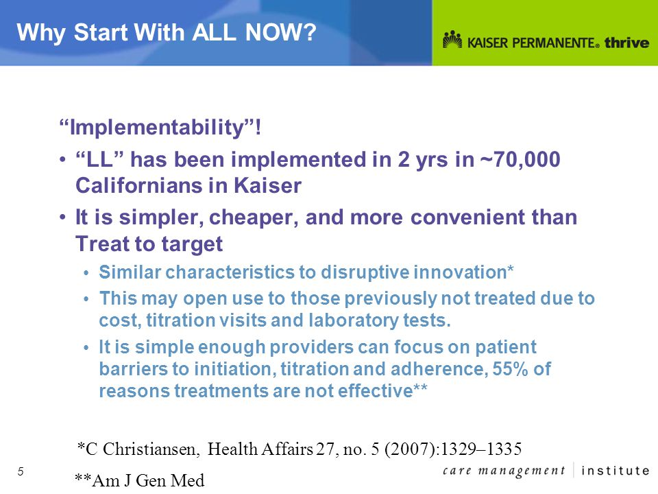 5 Why Start With ALL NOW. Implementability .