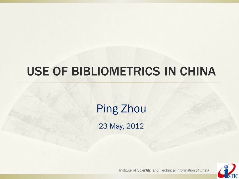 Structure of the presentation  Development of bibliometrics in China  Institutions and/or bibliometric data sources  Bibliometrics in peer review – an overview  Some publications by Chinese researchers Institute of Scientific and Technical Information of China