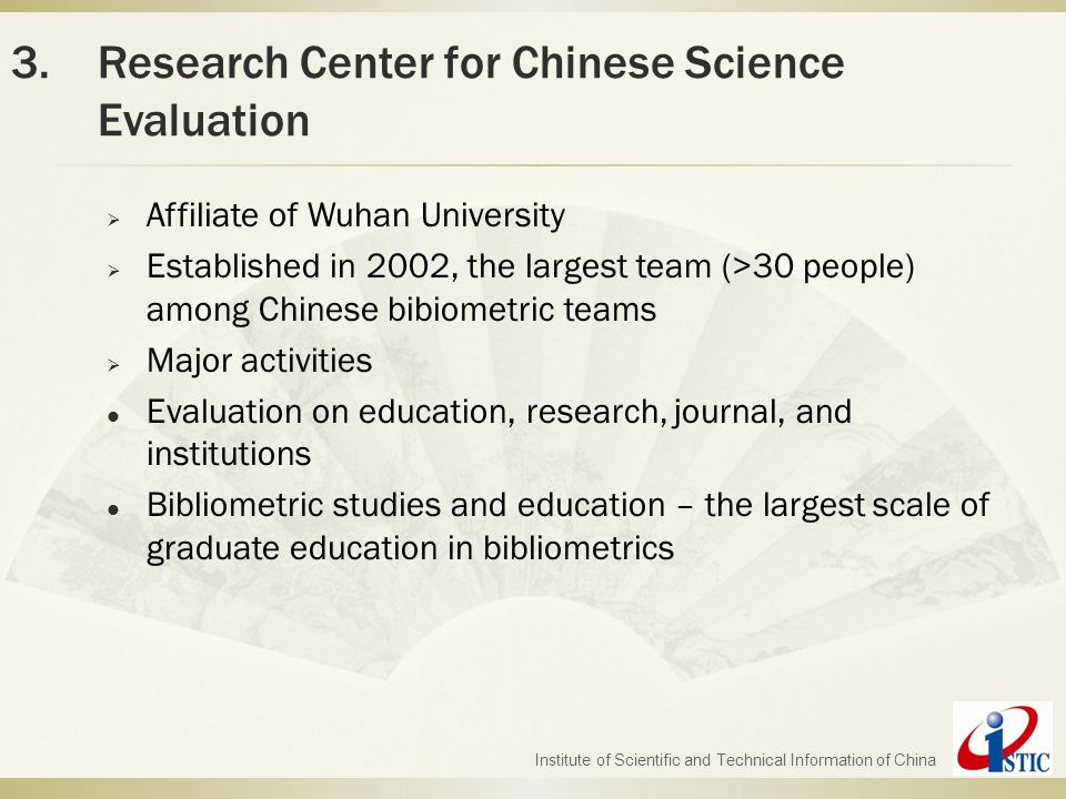 Institute of Scientific and Technical Information of China  Affiliate of Wuhan University  Established in 2002, the largest team (>30 people) among