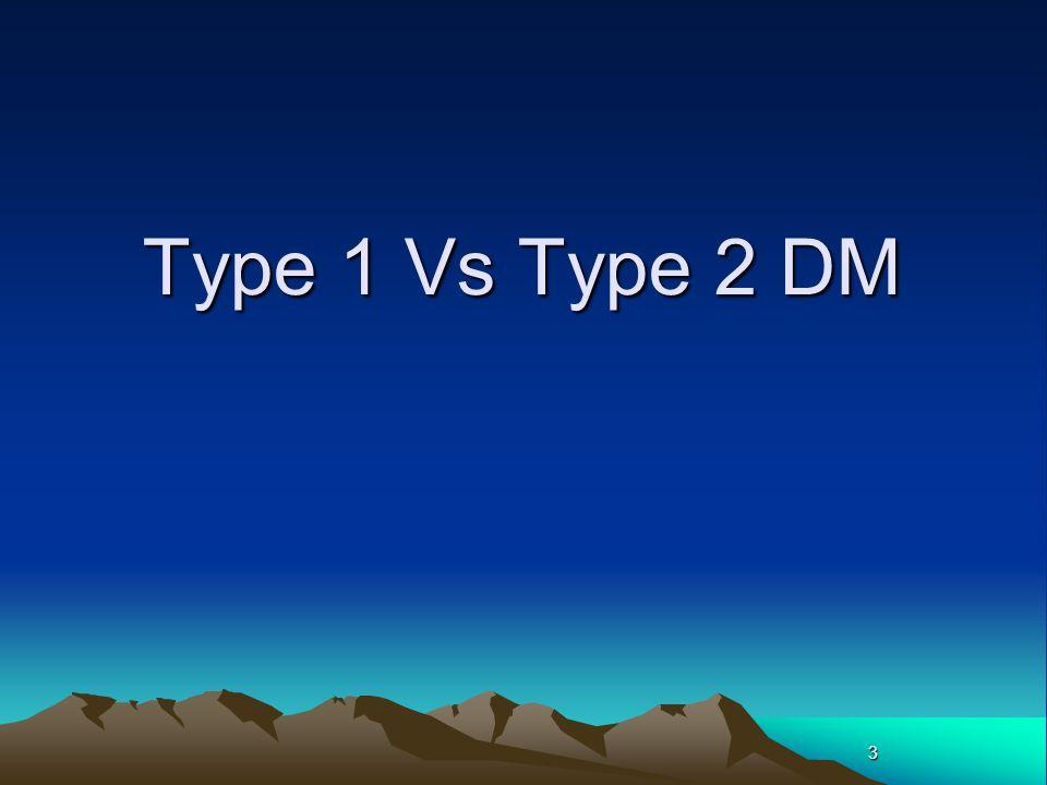3 Type 1 Vs Type 2 DM