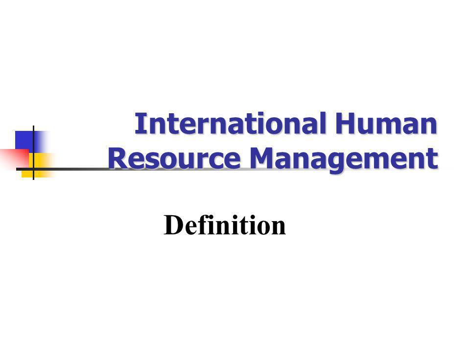 International Human Resource Management Definition