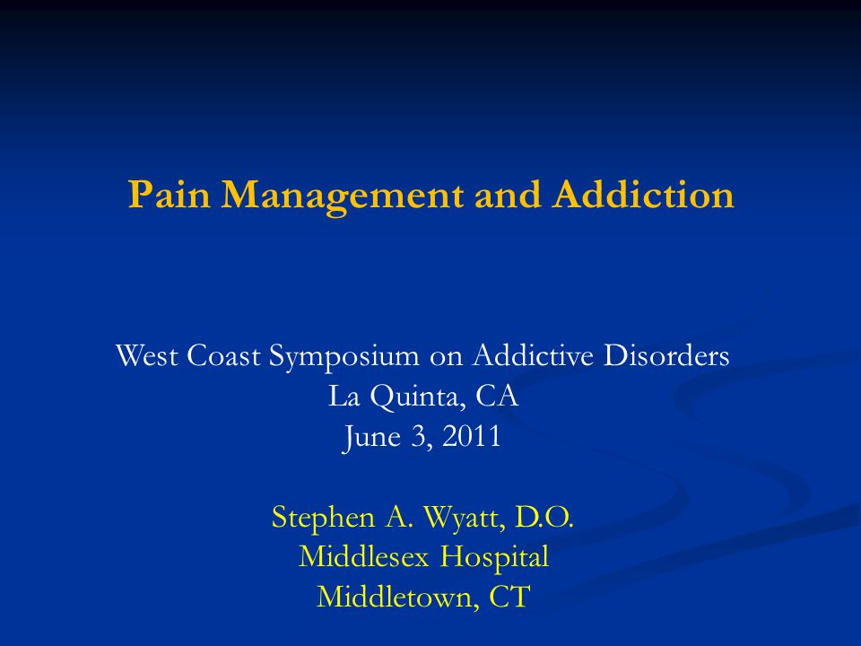 Nomenclature in Pain Treatment  Tolerance  Decreased effect over time  Physical Dependence  Withdrawal symptoms upon discontinuation  Addiction  Impaired control, compulsive use, continued use in spite of negative consequences  Pseudo Addiction  Behavior surrounding obtaining adequate pain meds  Pseudo Tolerance  Worsening of underlying condition