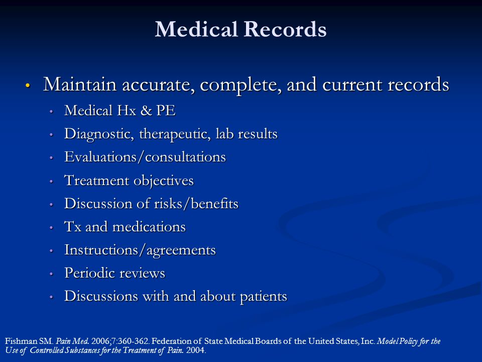 Medical Records Maintain accurate, complete, and current records Maintain accurate, complete, and current records Medical Hx & PE Medical Hx & PE Diag