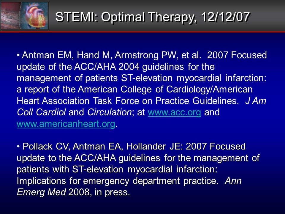 Antman EM, Hand M, Armstrong PW, et al.
