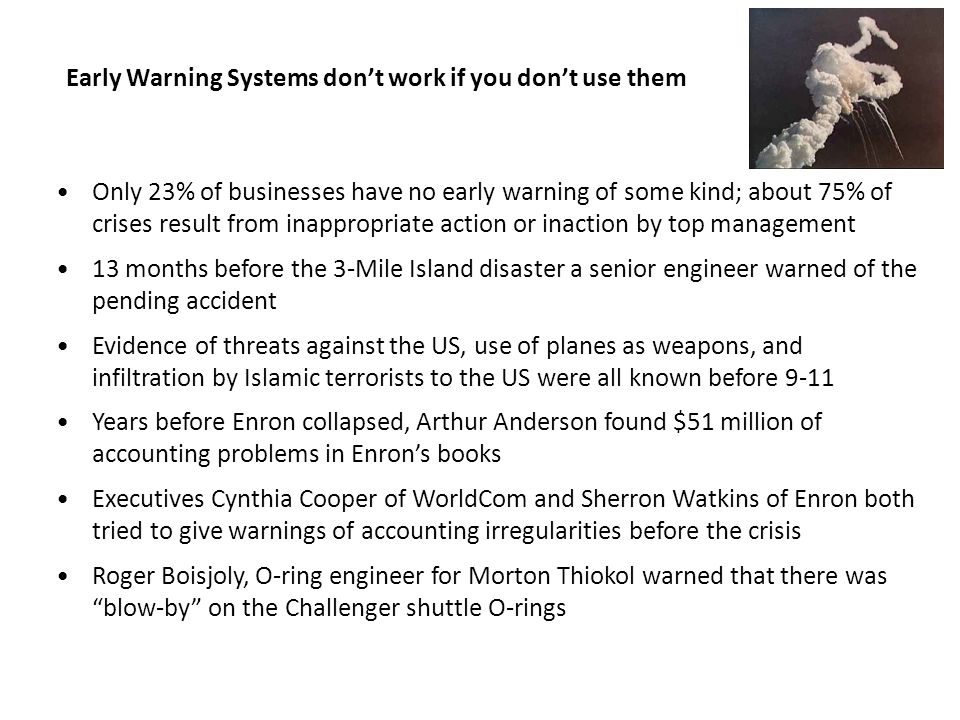 72% crises escalated 72% were subject to close media scrutiny 32% received government scrutiny 55% interfered with normal business operations 52% damaged company bottom line 35% damaged company's reputation & image When crises occur, they are disruptive.