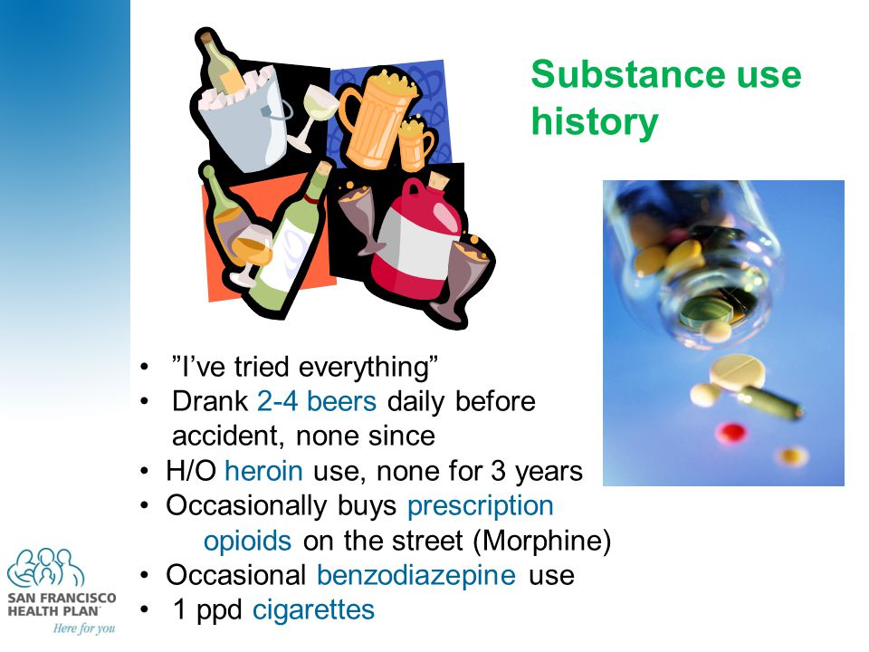 """I've tried everything"" Drank 2-4 beers daily before accident, none since H/O heroin use, none for 3 years Occasionally buys prescription opioids on t"
