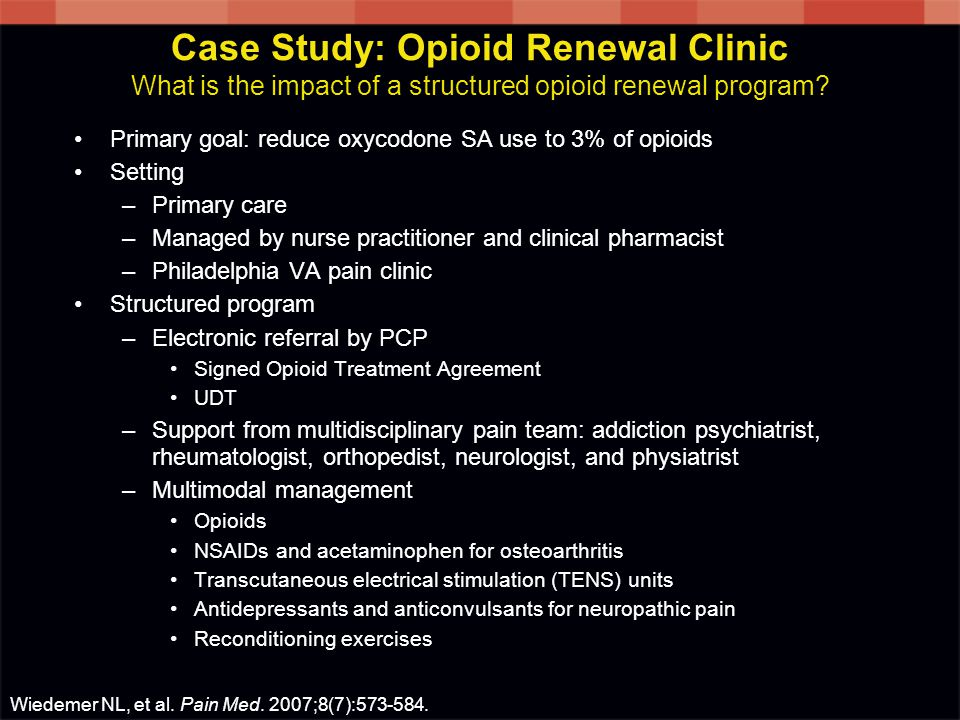 Case Study: Opioid Renewal Clinic What is the impact of a structured opioid renewal program.