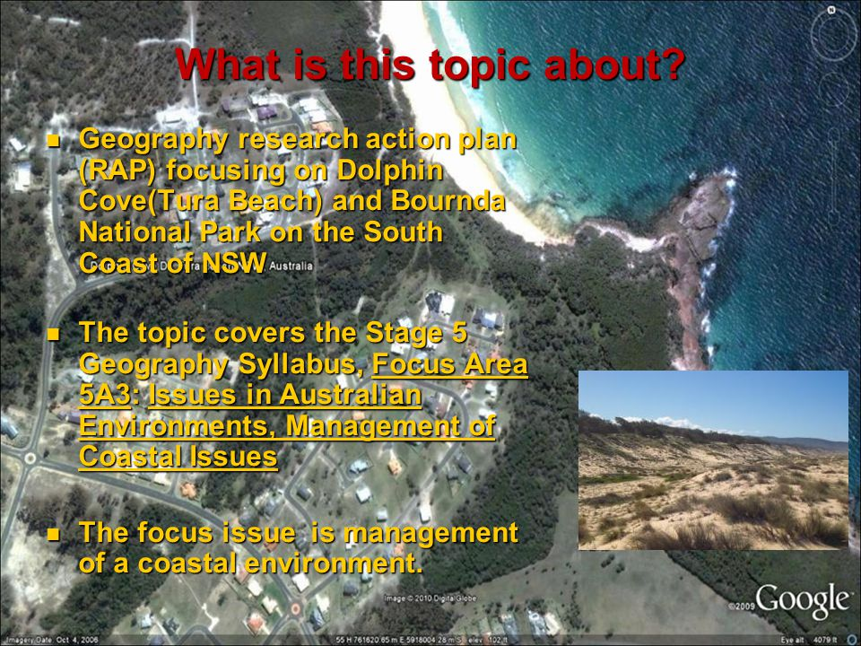 What is this topic about? Geography research action plan (RAP) focusing on Dolphin Cove(Tura Beach) and Bournda National Park on the South Coast of NS