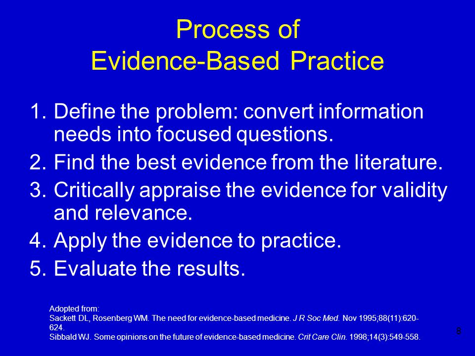 9 Why Evidence-Based Practice.