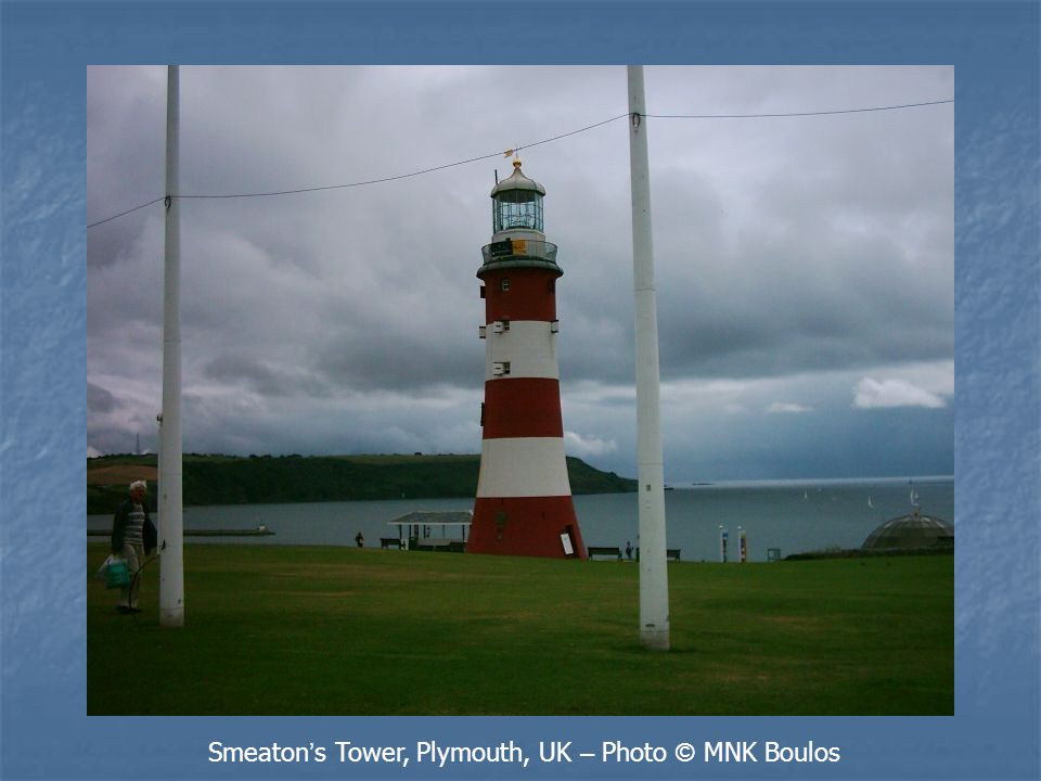 Smeaton ' s Tower, Plymouth, UK – Photo © MNK Boulos