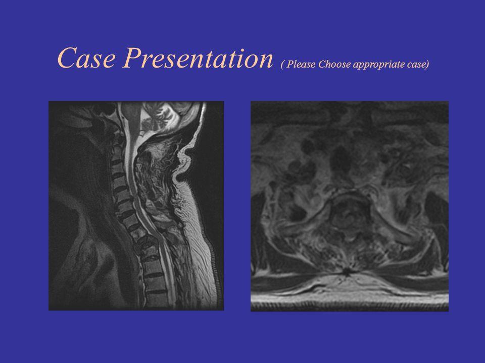 Case Presentation ( Please Choose appropriate case)