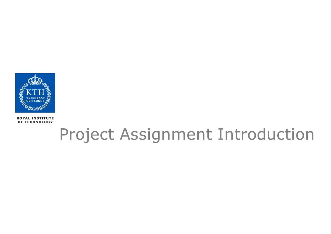 Project Assignment Introduction