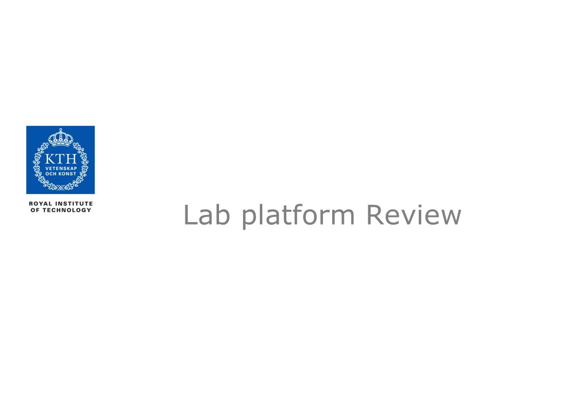 Lab platform Review