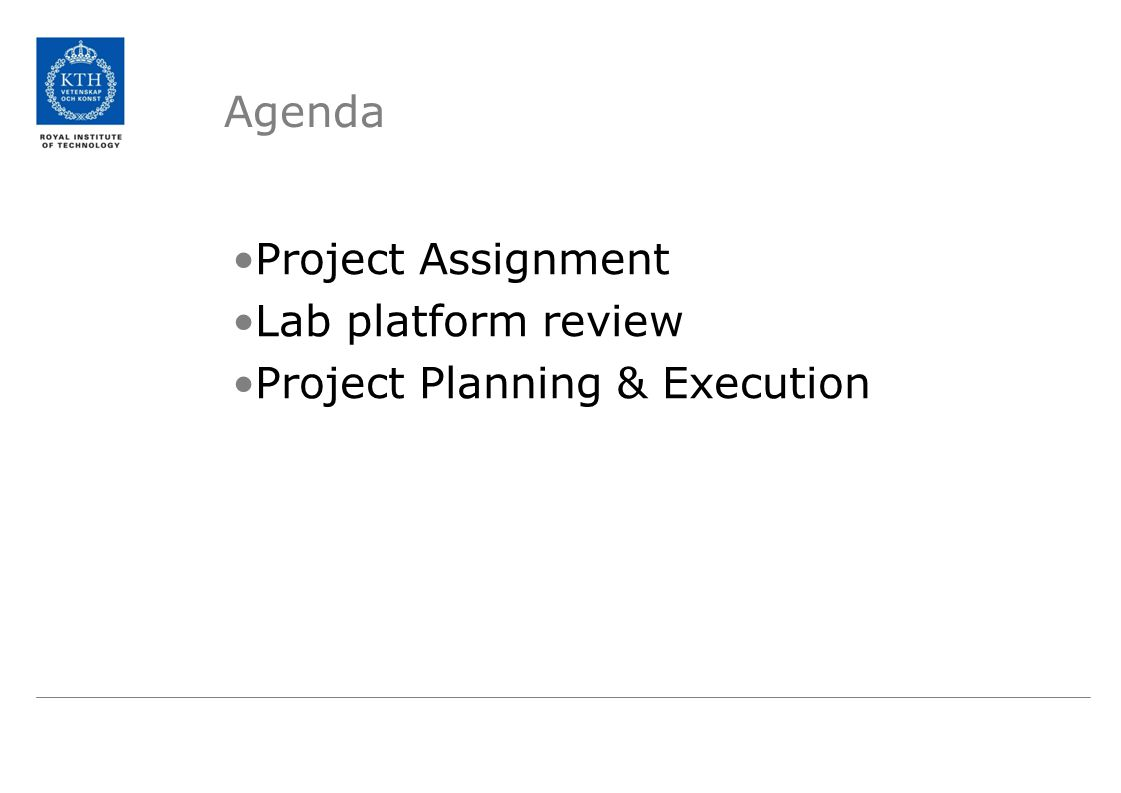 Agenda Project Assignment Lab platform review Project Planning & Execution
