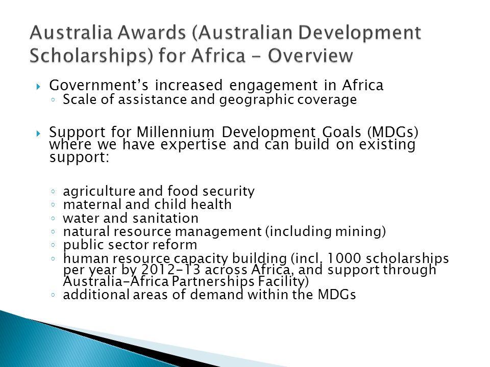  Australian Development Scholarships (ADS)  Australian Leadership Awards Fellowships (ALAF)  Further information on the ALAF and the list of eligib