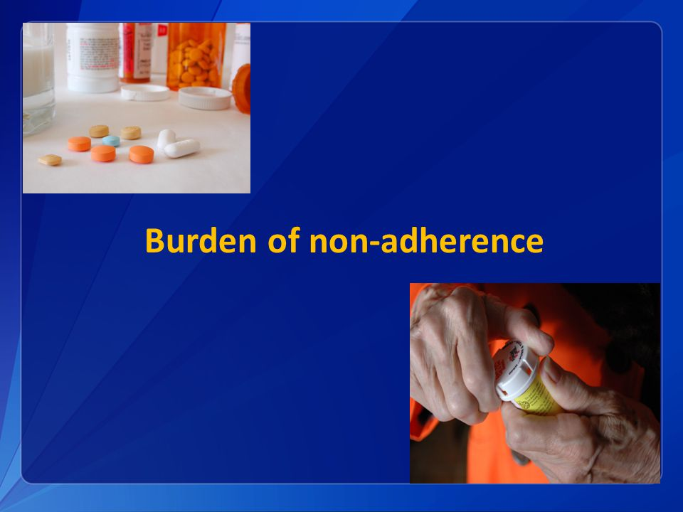Burden of non-adherence