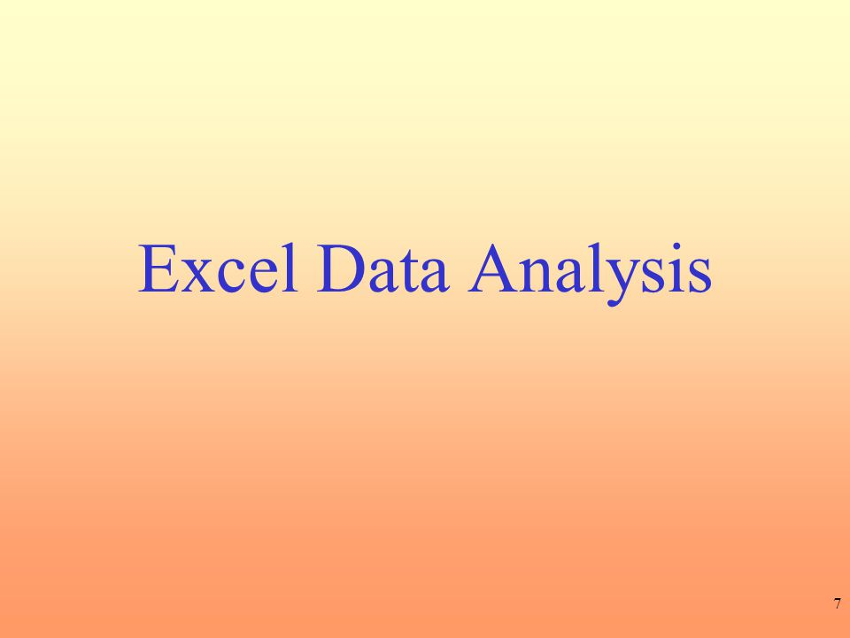 7 Excel Data Analysis